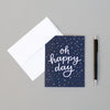 Perfect multi-purpose greeting card—oh happy day! By Em Dash Paper Co.