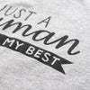 PRE-ORDER SHIRT // Just A Human Trying My Best