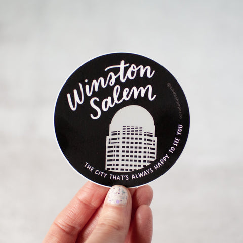 Winston-Salem: the city that's always happy to see you. Get it?? Weather-resistant vinyl sticker by Em Dash Paper Co.