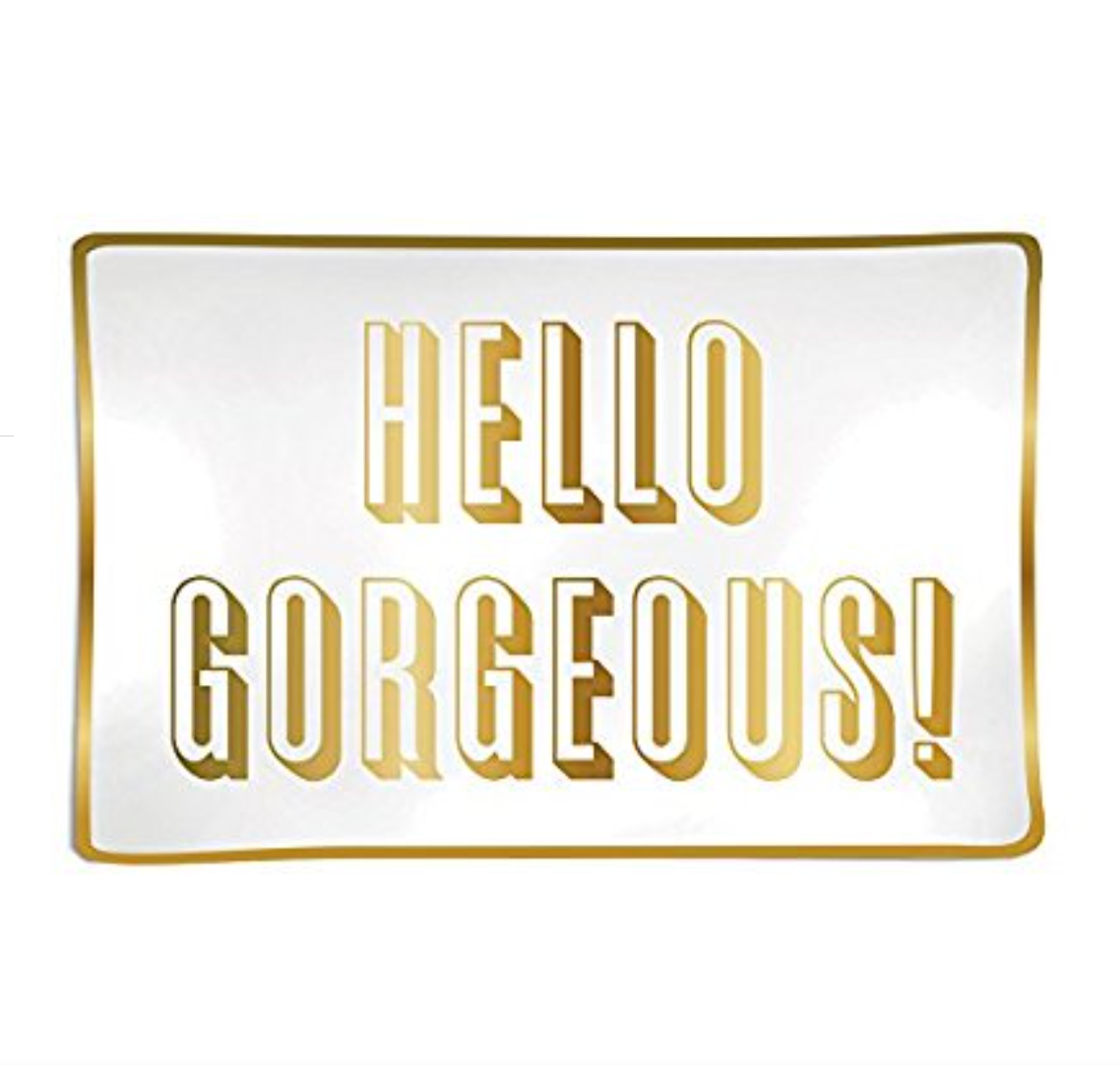 """Hello Gorgeous"" Jewelry Tray"