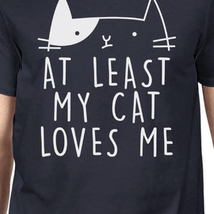 """At Least My Cat Loves Me"" Trendy Navy Funny Quote T-shirt . L-XL"