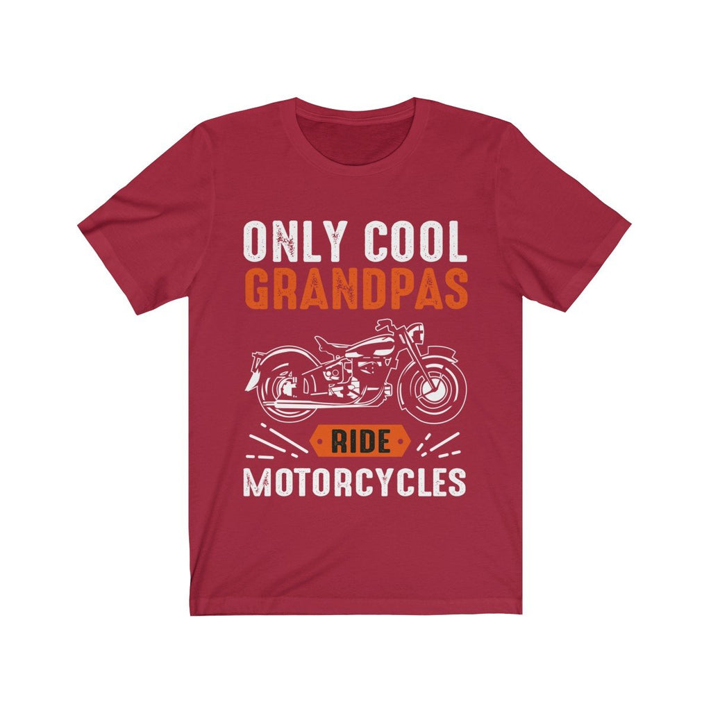 Only Cool Grandpas Ride Motorcycles Short Sleeve Tee