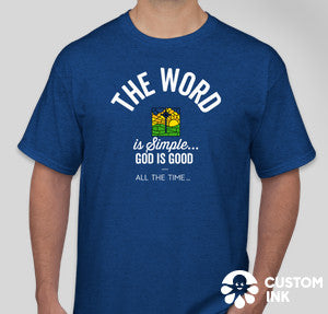 """God is Good"" TShirts"