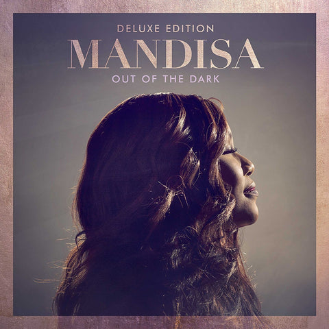 Out Of The Dark Deluxe CD (2017) - MandisaOfficial