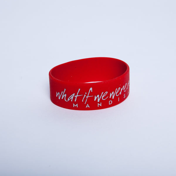 What If We Were Real Silicone Bracelet - MandisaOfficial