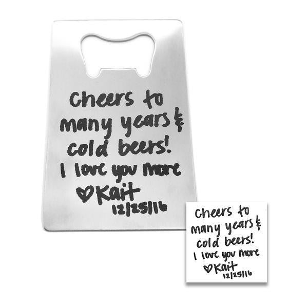 Custom Handwriting Bottle Opener - Anomaly Creations & Designs