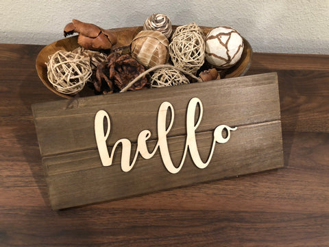 """Hello"" Wood Sign"