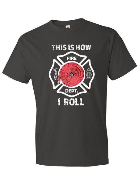 This is how I ROLL - Firefighter Hose Maltese Cross T-Shirt - Anomaly Creations & Designs  - 2