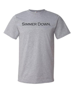 Simmer Down T-Shirt - Anomaly Creations & Designs  - 1