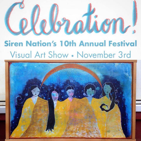 Siren Nation's Celebration! with painting of women by Portland artist Lea K. Tawd