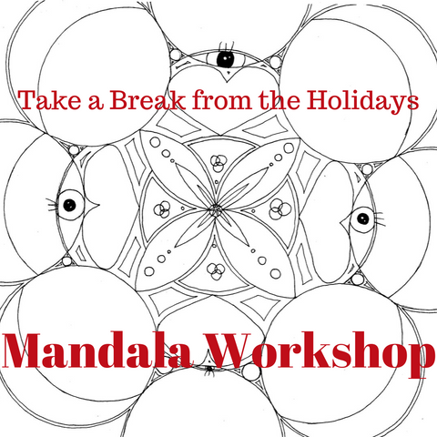Take a Break from the Holidays - Mandala Workshop  * Local class in Portland, OR