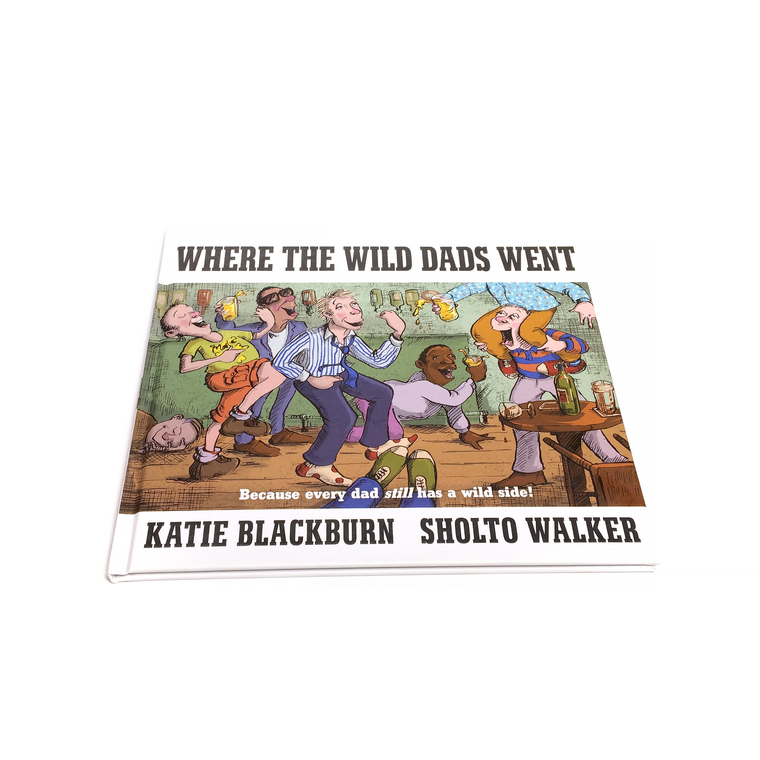Where The Wild Dads Went Hardcover Book