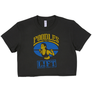 Poodles That Lift Cropped Tee