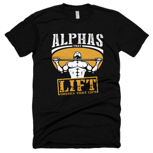 Alphas That Lift Tee