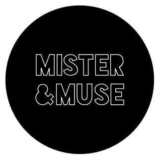 Mister & Muse