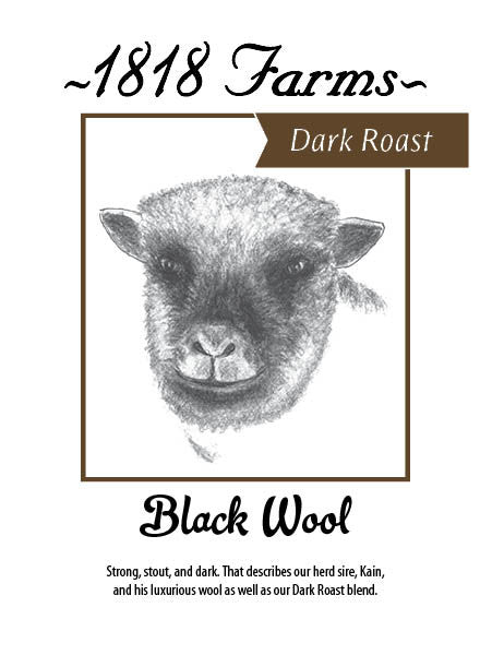 1818 Farms Signature Coffee | Dark Roast | Black Wool - 1818 Farms - 4