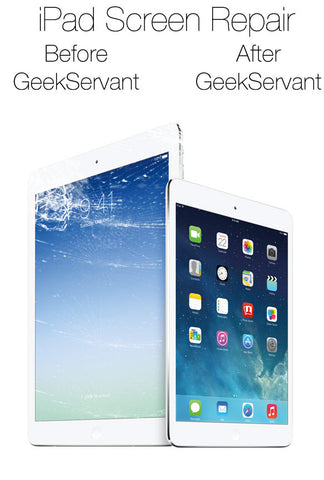 ipad screen repair Houston Geekservant