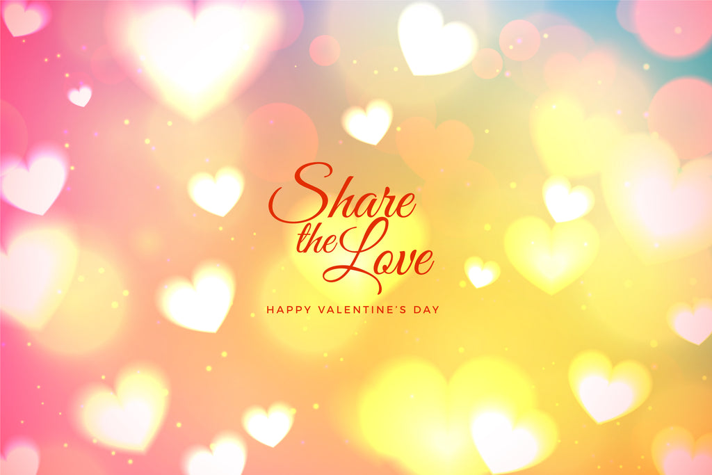 Don't wait until VALENTINE'S DAY to SHARE some Love!