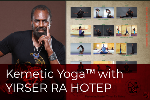 MINI CERTIFICATION in Kemetic Yoga™ with YIRSER RA HOTEP (TORONTO, ON)