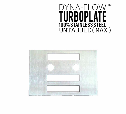 "Dyna-Flow™ TURBO PLATES ""UNTABBED"" (MAX Arrays)"