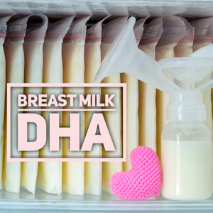 Breast Milk DHA