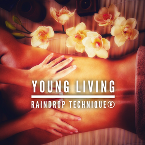 Young Living RAINDROP Technique®