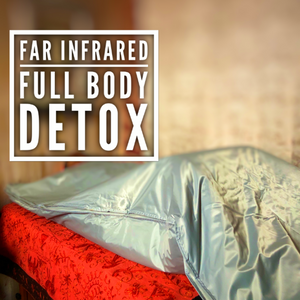 Far Infrared Full Body Detox™
