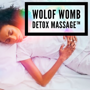 Wolof Womb Detox Therapy™