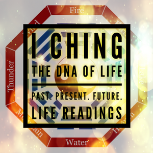 I Ching: The DNA of Life. LIFE READINGS™