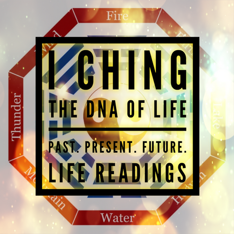I Ching: The DNA of Life. LIFE READINGS