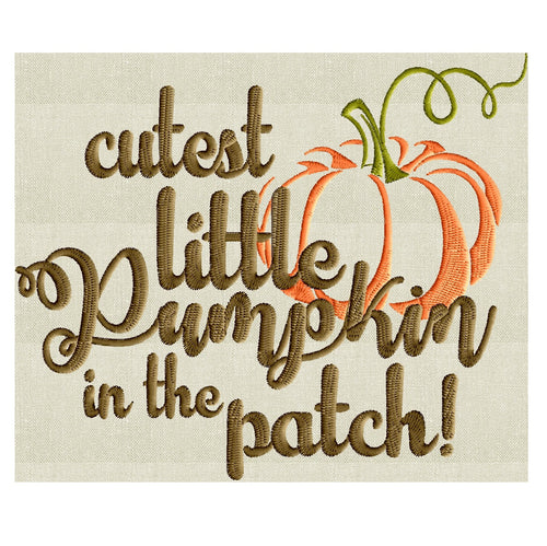 "Quote ""cutest little pumpkin in the patch"" - super cute EMBROIDERY DESIGN file - Instant download - Exp Jef Vp3 Pes Dst formats"