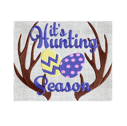 "Fun Easter Quote ""It's Hunting Season"" Embroidery Design Embroidery DESIGN FILE Instant download Hus Dst Jef Pes Exp Vp3 - 2 sizes 4 colors"