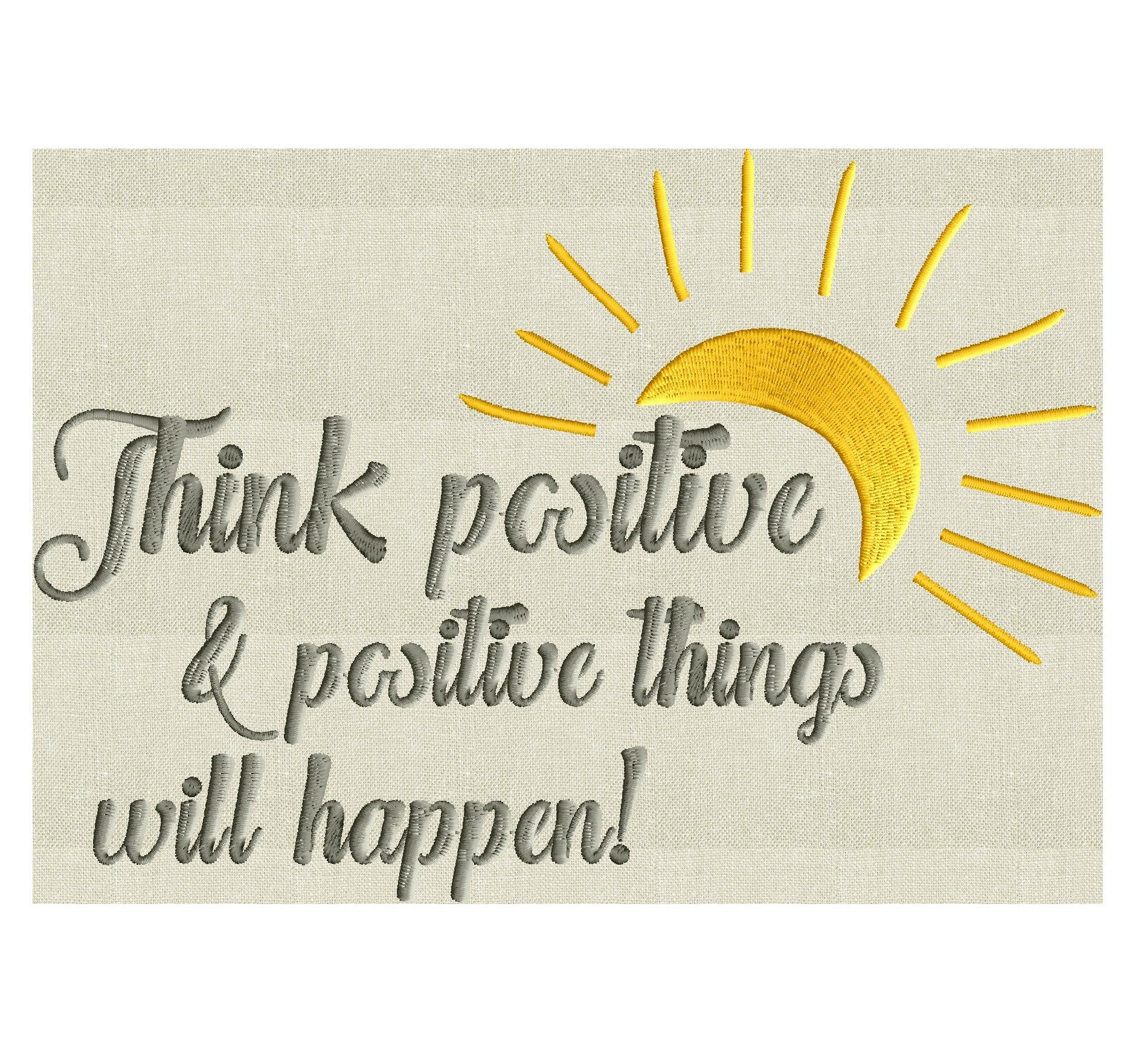 Think Positive Positive Things Will Happen Inspirational Quote