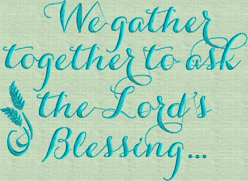 "Thanksgiving quote ""We Gather together"" - EMBROIDERY DESIGN FILE"