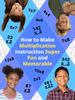 How to Make Multiplication Instruction Super Fun and Memorable