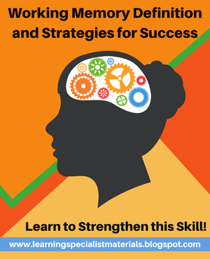 Working Memory Definition and Strategies for Success