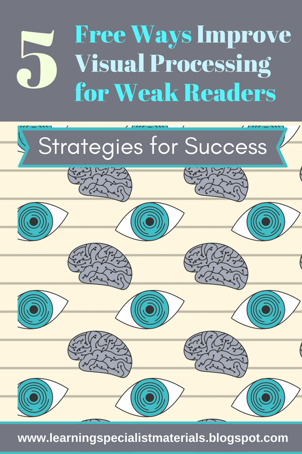 5 Free Ways to Improve Visual Processing for Weak Readers