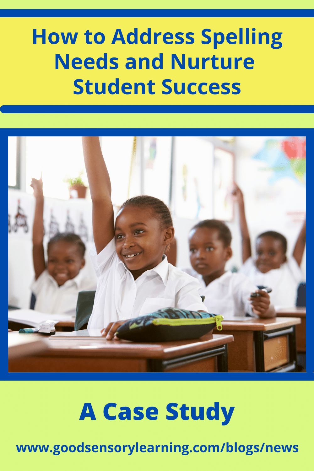 Spelling Strategies for Student Success