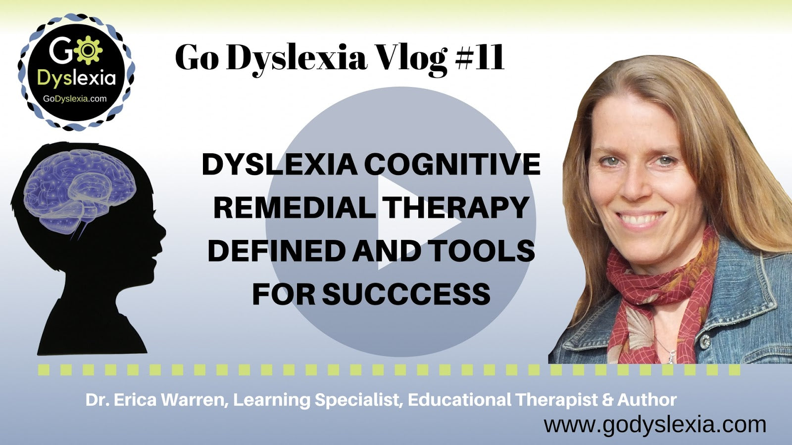 Dyslexia Cognitive Remedial Therapy Defined and Tools For Success