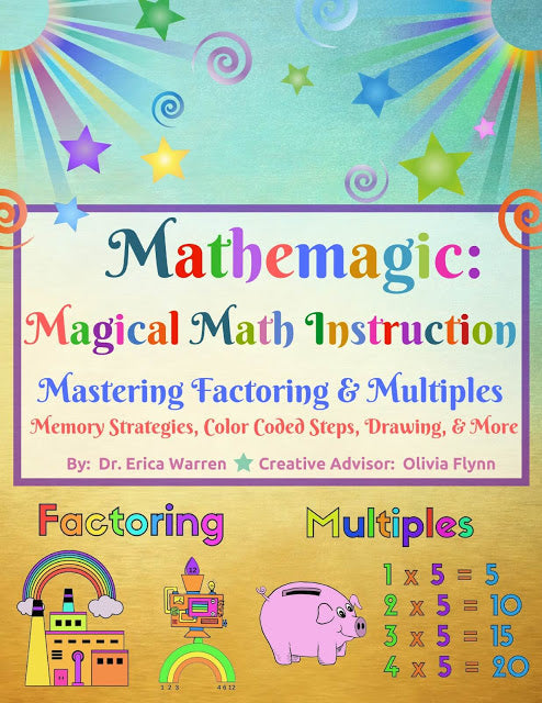 Mathemagic- A Multisensory and Fun Approach to Elementary Math Concepts