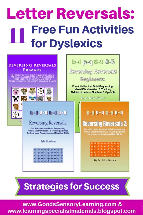 Letter Reversals - 11 Free Fun Activities for Dyslexics