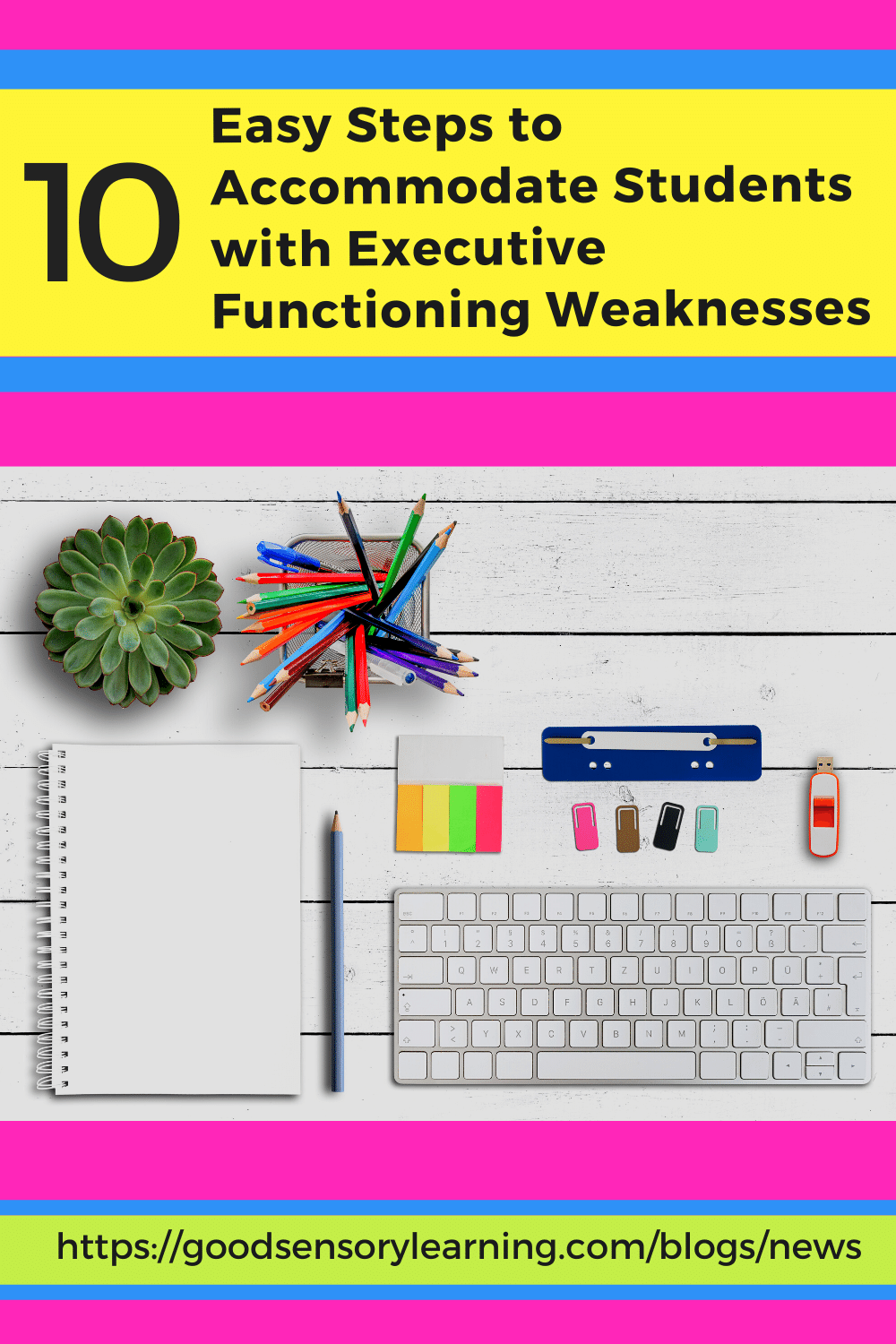 Accommodate executive functioning weaknesses