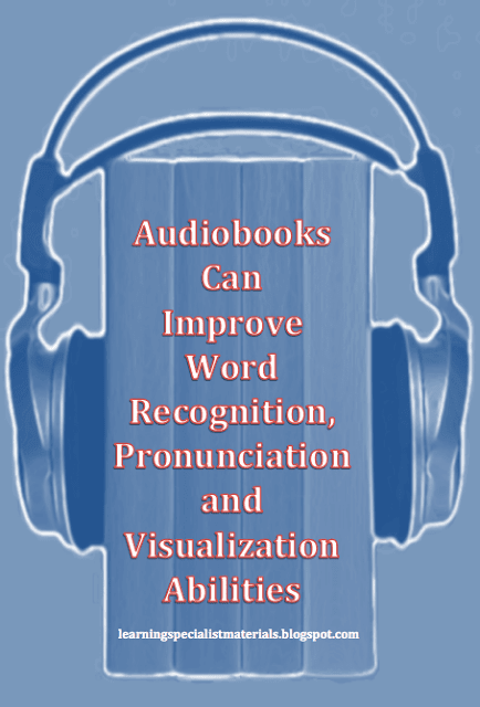 Audiobooks improve word recognition