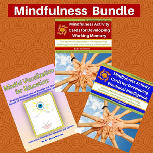 The Mindfulness and Learning Bundle includes Dr. Erica Warren's popular publications: Mindfulness Activity Cards for Developing Working Memory, Mindfulness Activity Cards for Developing Emotional Intelligence, and Mindful Visualization for Learning