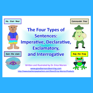 Four cute characters that help students remember the four types of sentences