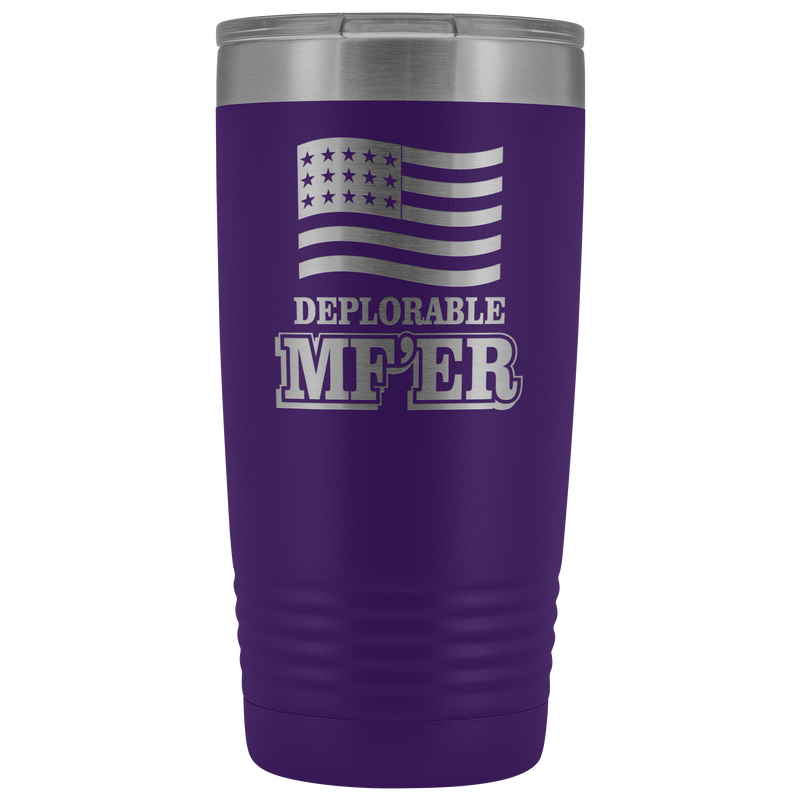 Deplorable MF'ER 20oz Tumbler Free Shipping