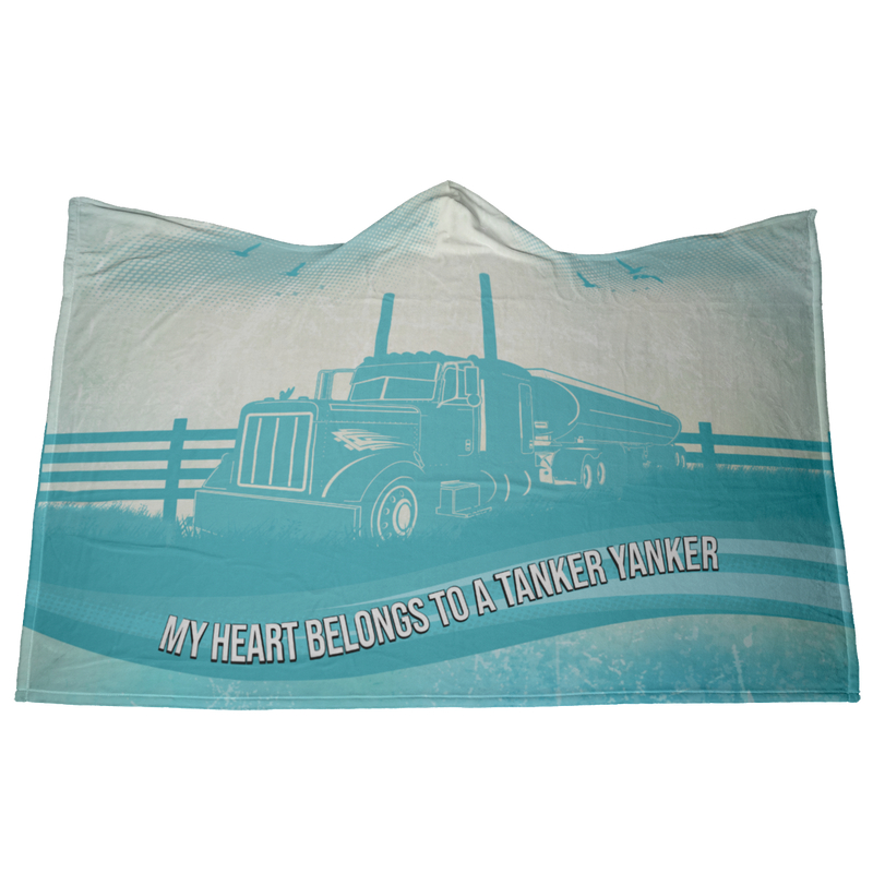 My Heart Belongs to a Tanker Yanker Hooded Blanket Free Shipping