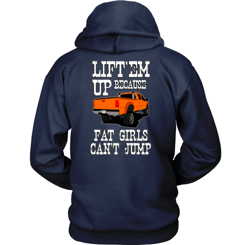 Lift'em Up Fat Girls Can't Jump Lifted Truck Coal Roller