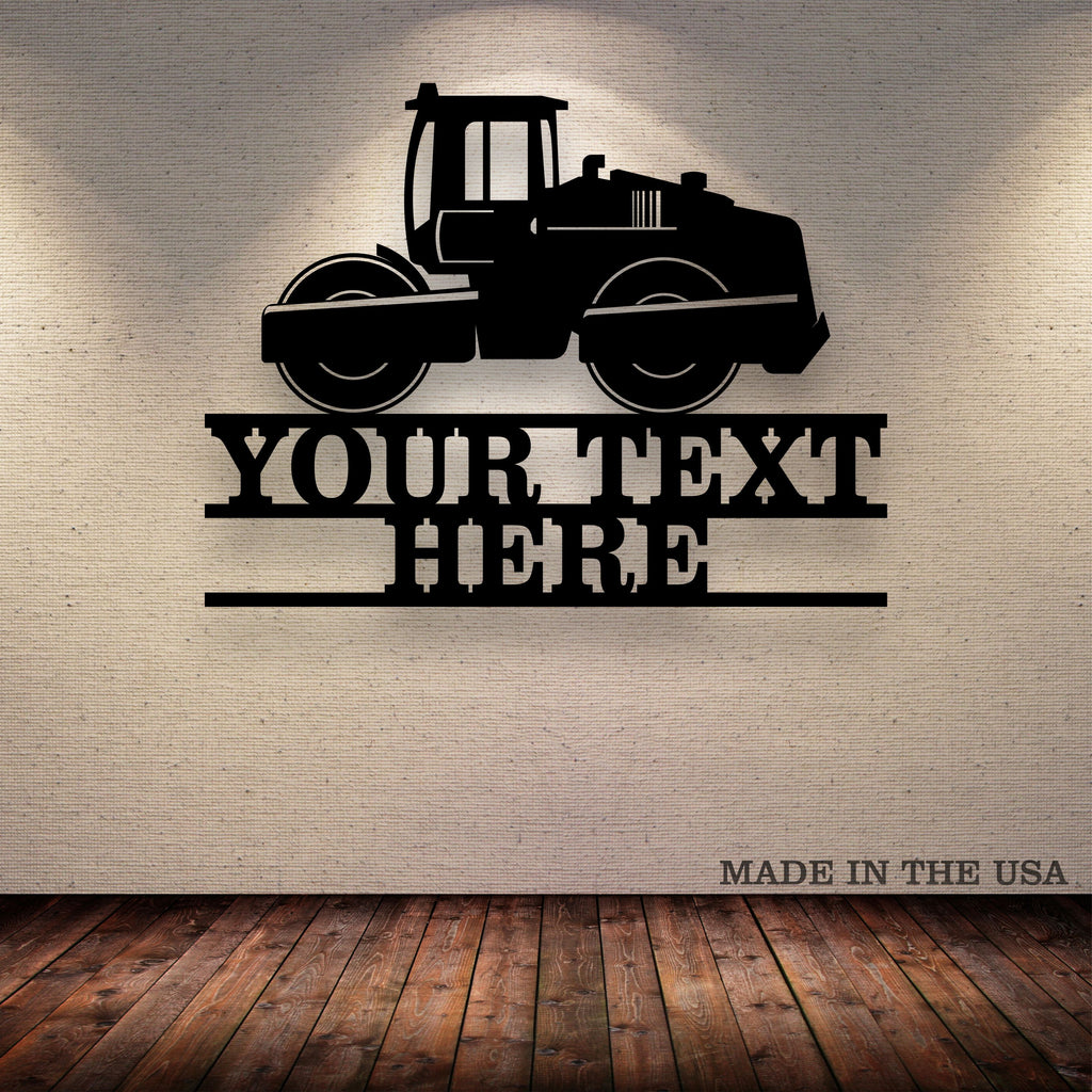 Asphalt Roller Your Text Here Metal Wall Art Free Shipping
