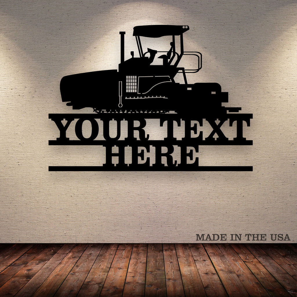 Asphalt Paver Your Text Here Metal Wall Art Free Shipping